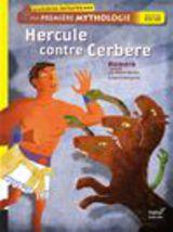 """Afficher """"Hercule contre Cerbère. Ma première mythologie"""""""