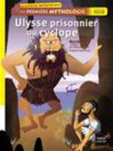 "Afficher ""Ulysse prisonnier du cyclope. Ma première mythologie"""