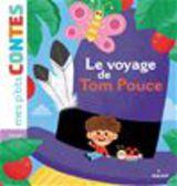 """Afficher """"Le voyage de Tom Pouce"""""""