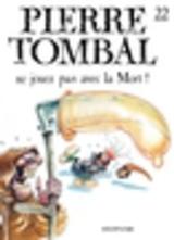 """Afficher """"Pierre Tombal – tome 22 - Ne jouez pas avec la mort !"""""""
