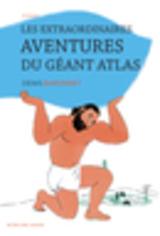 """Afficher """"Les extraordinaires aventures du géant Atlas"""""""
