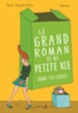 """Afficher """"Bouge tes fesses. Le Grand roman de ma petite vie, tome 2"""""""
