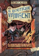 """Afficher """"La Boutique Vif-Argent (Tome 2) - La Boussole des rêves"""""""