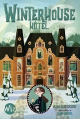 """Afficher """"Winterhouse Hôtel - tome 1"""""""