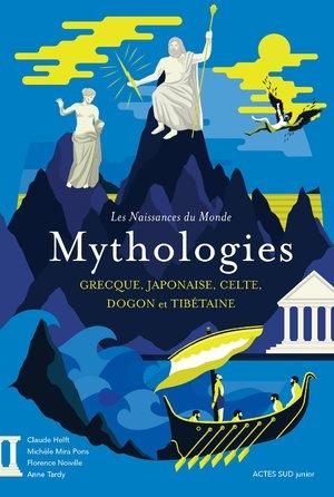 """Afficher """"Les naissances du monde - Mythologies grecque, japonaise, celte, dogon et tibétaine"""""""
