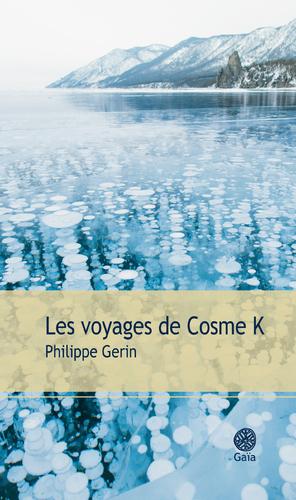 """Afficher """"Les voyages de Cosme K"""""""