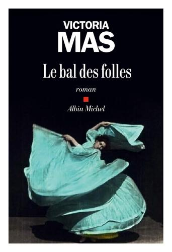 """Afficher """"Le Bal des folles"""""""